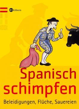 Spanisch schimpfen