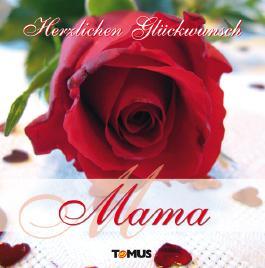 Herzlichen Glückwunsch Mama