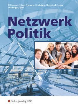 Netzwerk Politik. Lehr-/Fachbuch / Netzwerk Politik