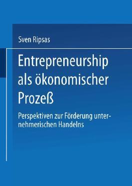 Entrepreneurship als ökonomischer Prozeß