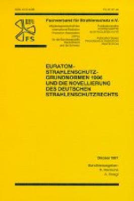 EURATOM-Strahlenschutz-Grundnormen 1996 und die Novellierung des deutschen Strahlenschutzrechts