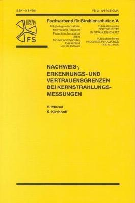 Nachweis-, Erkennungs- und Vertrauensgrenzen bei Kernstrahlungsmessungen