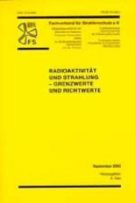 Radioaktivität und Strahlung - Grenzwerte und Richtwerte