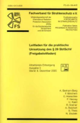 Leitfaden für die praktische Umsetzung des § 29 StrlSchV (Freigabeleitfaden): Vorschlag für eine Norm (Fortschritte im Strahlenschutz)