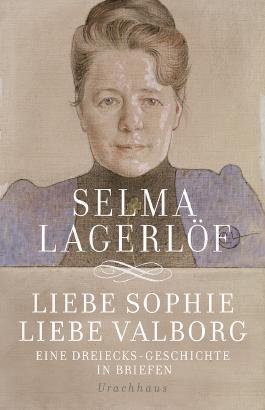 Liebe Sophie – Liebe Valborg