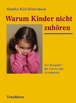 Warum Kinder nicht zuhören