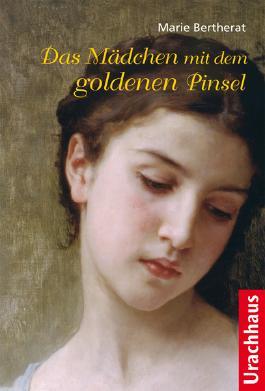Das Mädchen mit dem goldenen Pinsel