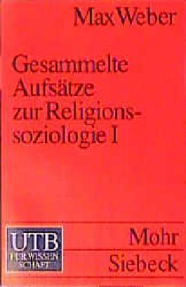 Gesammelte Aufsätze zur Religionssoziologie 1