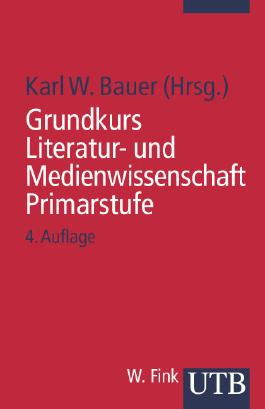 Grundkurs Literatur- und Medienwissenschaft