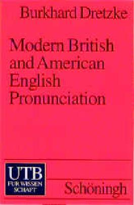 Modern British and American English Pronunciation
