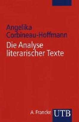 Die Analyse literarischer Texte