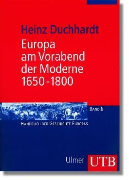 Europa am Vorabend der Moderne 1650-1800