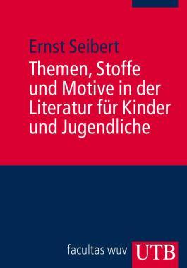 Themen, Stoffe und Motive in der Literatur für Kinder und Jugendliche