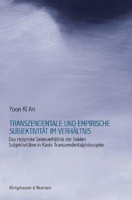 Transzendentale und empirische Subjektivität im Verhältnis