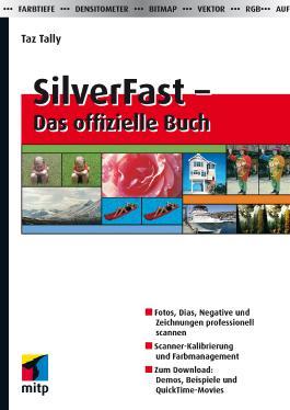 SilverFast – Das offizielle Buch