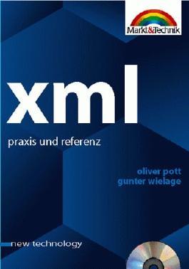 XML Praxis und Referenz