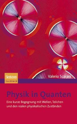 Physik in Quanten