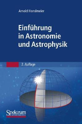 Einfuhrung in Astronomie Und Astrophysik