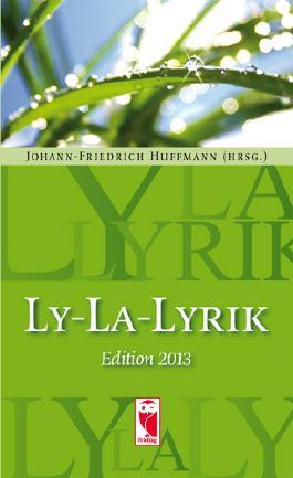 Ly-La-Lyrik • Edition 2013