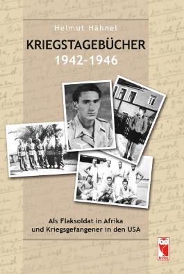 Kriegstagebücher 1942-1946