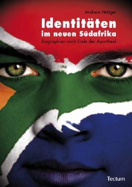 Identitäten im neuen Südafrika