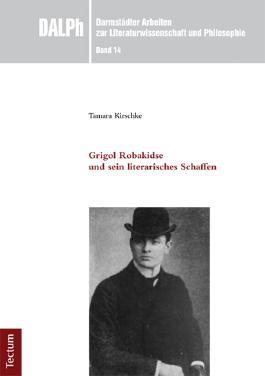 Grigol Robakidse und sein literarisches Schaffen