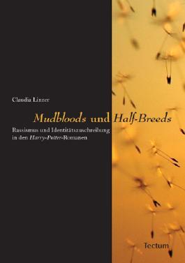 """""""Mudbloods"""" und """"Half-Breeds"""""""