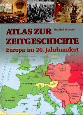 Atlas zur Zeitgeschichte