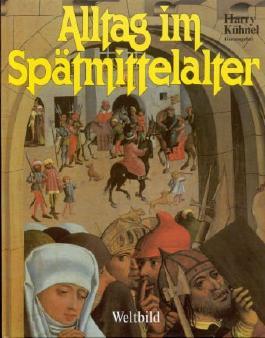 Alltag im Spätmittelalter