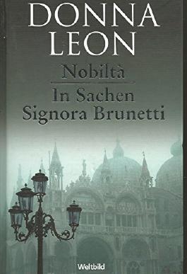 Nobilta  /  In Sachen  Signora  Brunetti