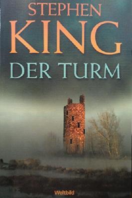 Der Turm - Der dunkle Turm VII
