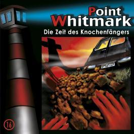 Point Whitmark 16 - Die Zeit des Knochenfängers