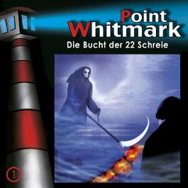 Point Whitmark 01 - Die Bucht der 22 Schreie