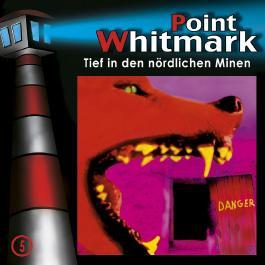 Point Whitmark 05 - Tief in den nördlichen Minen