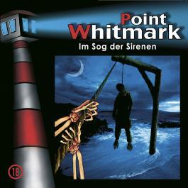 Point Whitmark 18 - Im Sog der Sirenen