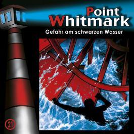 Point Whitmark 21 - Gefahr am Schwarzen Wasser