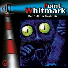 Point Whitmark 23 - Der Duft der Finsternis