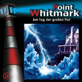 Point Whitmark 24 - Am Tag der großen Flut