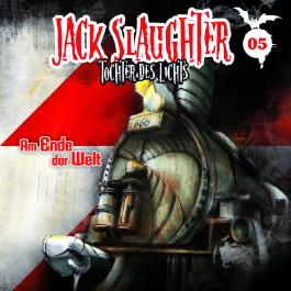 Jack Slaughter - Tochter des Lichts / Am Ende der Welt