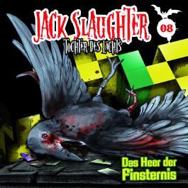 Jack Slaughter - Tochter des Lichts / Das Heer der Finsternis