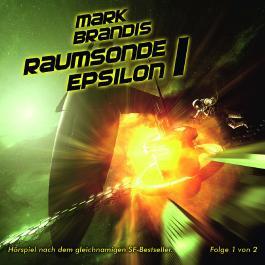 Mark Brandis / Raumsonde Epsilon 1 (Teil 1 von 2)