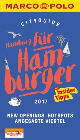 MARCO POLO Cityguide Hamburg für Hamburger 2017