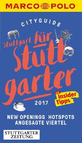 MARCO POLO Cityguide Stuttgart für Stuttgarter 2017
