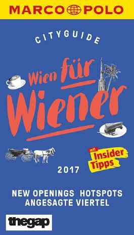 MARCO POLO Cityguide Wien für Wiener 2017
