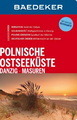 Baedeker Reiseführer Polnische Ostseeküste, Masuren, Danzig