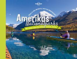 Lonely Planet Bildband Amerikas Nationalparks