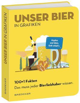 Baedekers 100+1 Fakten Unser Bier in Grafiken.