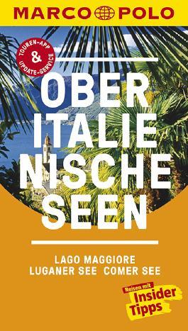 MARCO POLO Reiseführer Oberitalienische Seen, Lago Maggiore, Luganer See, Comer