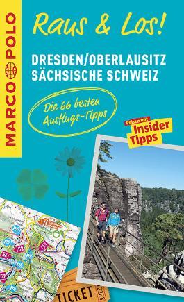 MARCO POLO Raus & Los! Dresden, Oberlausitz, Sächsische Schweiz