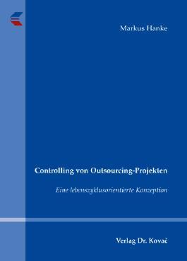 Controlling von Outsourcing-Projekten
